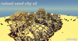 Ruined sand city v2 Minecraft Project