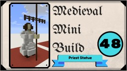 Priest Statue Minecraft Map & Project