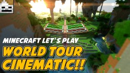 World Tour Cinematic Minecraft Map & Project