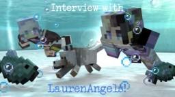 Interview with LaurenAngels! 💐