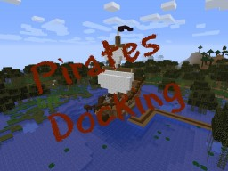 Pirates Docking Minecraft Map & Project