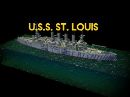 U.S.S. St. Louis | 1.8:1 Scale Protected Cruiser (1906) Minecraft Project