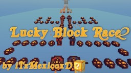 Lucky Block Race 2 [1.10.2] Minecraft Map & Project