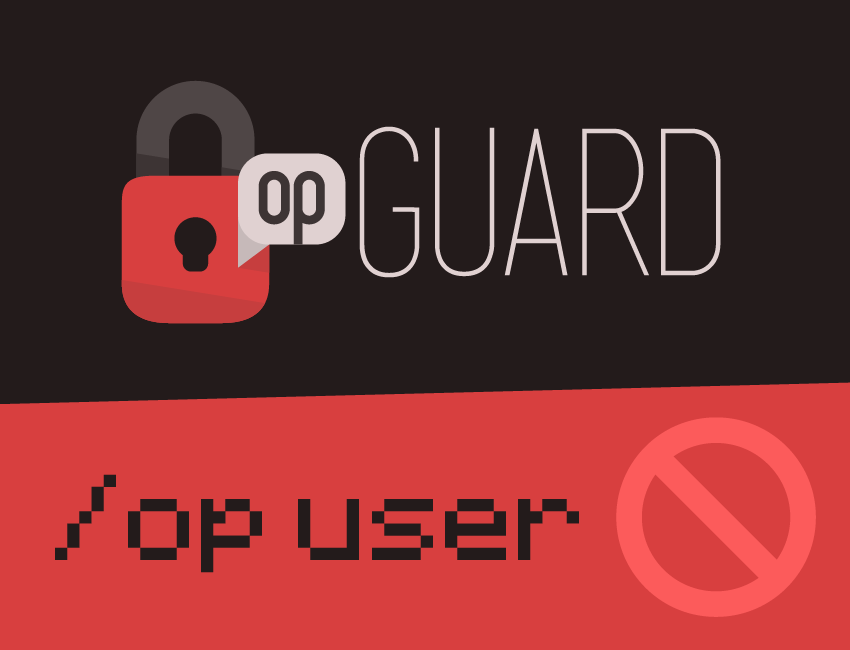 Plugin] OpGuard v3 2 2 - Protect your server from op exploits and