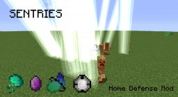 [1.10.2/1.11] Sentries - Home Defense - Completely Rewritten Minecraft