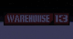 new and improved Warehouse 13 Minecraft Map & Project