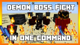 Demon Boss Fight In One Command! Minecraft Map & Project