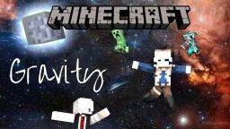 LET'S PLAY GRAVITY Minecraft Blog Post