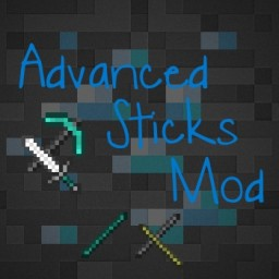 Advanced Sticks [1.12.1 - 1.9.4] Minecraft Mod