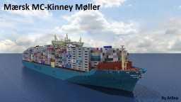Mærsk MC-Kinney Møller - Container Ship [full interior] Minecraft Project