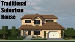 Traditional Suburban House Minecraft Map & Project