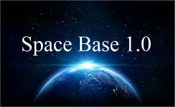 Space Base 1.0