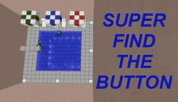 Super Find The Button Minecraft Map & Project