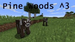 Pinewoods^3 Minecraft