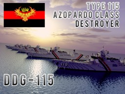 Type 115 Azopardo class Destroyer DDG-115 Minecraft Map & Project