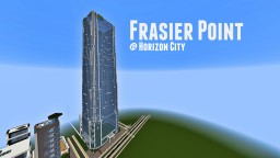 Frasier Point | Horizon City Minecraft Map & Project