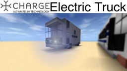 CHARGE Electric Truck Concept Minecraft Map & Project