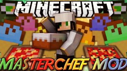 [1.7.10/1.8/1.8.9/1.9.4/1.10.X/1.11.X] Master Chef Mod ~ More than just food!