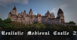 Realistic Medieval Castle 2 [With Interior][Download] Minecraft