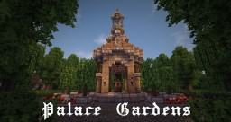 Palace Gardens [Download] Minecraft Map & Project