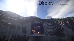 Display | By Benkavin Minecraft Map & Project