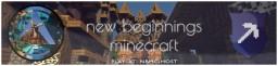 New Beginnings Minecraft Minecraft
