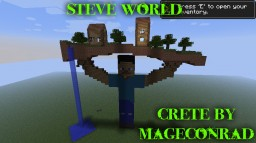 Steve World Minecraft (1.5.2, 1.7.0, 1.10.0) Minecraft Project
