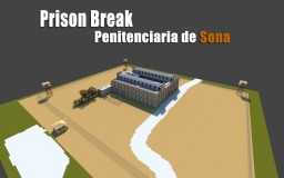 Prison Break - Penitenciaria de Sona Minecraft Map & Project