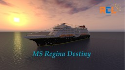MS Regina Destiny Minecraft Map & Project