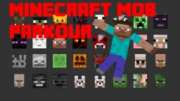 Mob Parkour Minecraft Map & Project