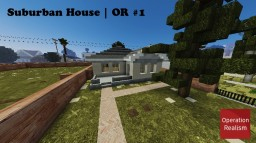Suburban House | OR #1 Minecraft Map & Project