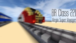 BR Class 221 Super Voyager Minecraft Map & Project