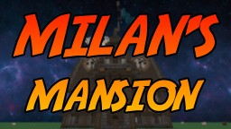 Milan's Mansion Minecraft Map & Project