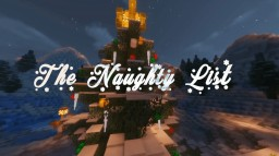 The Naughty List (1.11 Holidays Minigame Map) -- Collaboration Project Minecraft