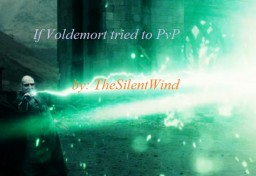 If Voldemort tried to PvP | TheSilentWind Minecraft Blog Post