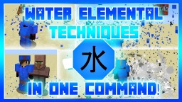 Water Elemental Techniques In One Command! Minecraft