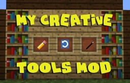 My Creative Tools Minecraft Mod