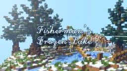 Fisherman's Frozen Lake - PMC Contest Minecraft Map & Project