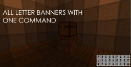 All Alphabetical Letter Banners! with ONE COMMAND Minecraft Project