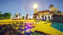 BEWTI Castle Minecraft