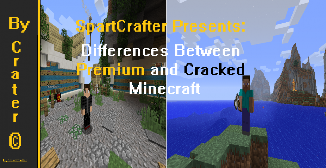 Differences Between Premium and Cracked Minecraft Minecraft Blog