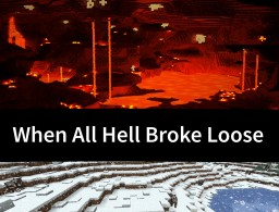 [4th] When All Hell Broke Loose (LSG Contest) Minecraft