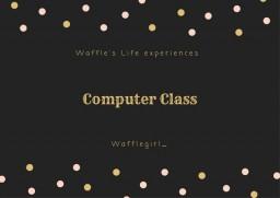 Computer Class wafflegirl_ Minecraft Blog