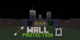 Wall Protection- Minecraft Map