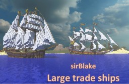 sirBlake - Large trade ships Minecraft Map & Project