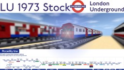 London Underground | Piccadilly Line 1973 Stock Minecraft Map & Project