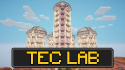 T.E.C Lab - Original TeamPotoris Build Minecraft Project
