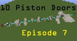 10 Piston Doors Episode 7 Minecraft