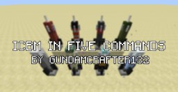 Minecraft ICBM in five commands (better upload and image) Minecraft Project