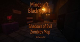 Call of Duty:Black Ops 3 | Shadows of Evil Adventure Map 1.8 Minecraft Project